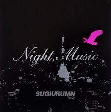 1 SugiurumnNightMusic CD.jpg