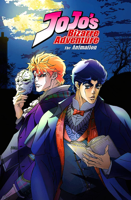 JoJo's Bizarre Adventure The Animation International Poster.png